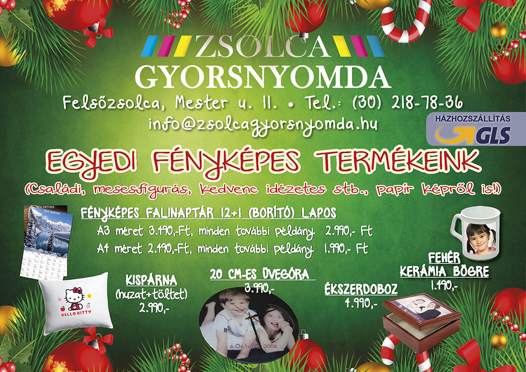 Karácsonyi Akció 2016. Zsolca Gyorsnyomda 821f8ec64f